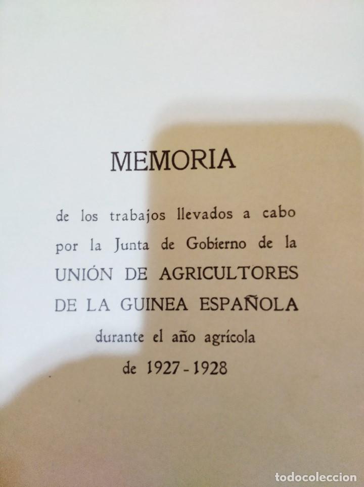AÑO AGRÍCOLA 1927-1928. UNION DE AGRICULTORES. GUINEA ESPAÑOLA / FERNANDO POO (Libros Antiguos, Raros y Curiosos - Historia - Otros)