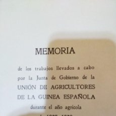 Libros antiguos: AÑO AGRÍCOLA 1927-1928. UNION DE AGRICULTORES. GUINEA ESPAÑOLA / FERNANDO POO. Lote 236220450