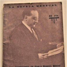 Libros antiguos: LAS CONFESIONES DE PABLO RENEDO WEEKS - JOSÉ FRANCÉS - LA NOVELA MENSUAL Nº 1 - PALMA AÑO 1925. Lote 236244085
