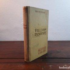 Libros antiguos: FULLS ESCAMPATS - ENRIC DE FUENTES - E. DOMENECH, 1908, BARCELONA. Lote 226499090