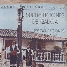 Libros antiguos: SUPERSTICIONES DE GALICIA , 3 EDICION.. Lote 236338900