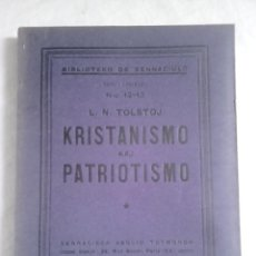 Libros antiguos: KRISTANISMO KAJ PATRIOTISMO - TOLSTOJ, L. N. - S. A. T., 1931 / EN ESPERANTO. Lote 236369635
