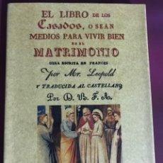 Libros antiguos: EL LIBRO DE LOS CASADOS O SEAN MEDIOS PARA VIVIR BIEN EN EL MATRIMONIO. Lote 236376120