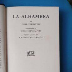 Libros antiguos: LA ALHAMBRA -FIDEL FERNÁNDEZ - 1933. Lote 236412730