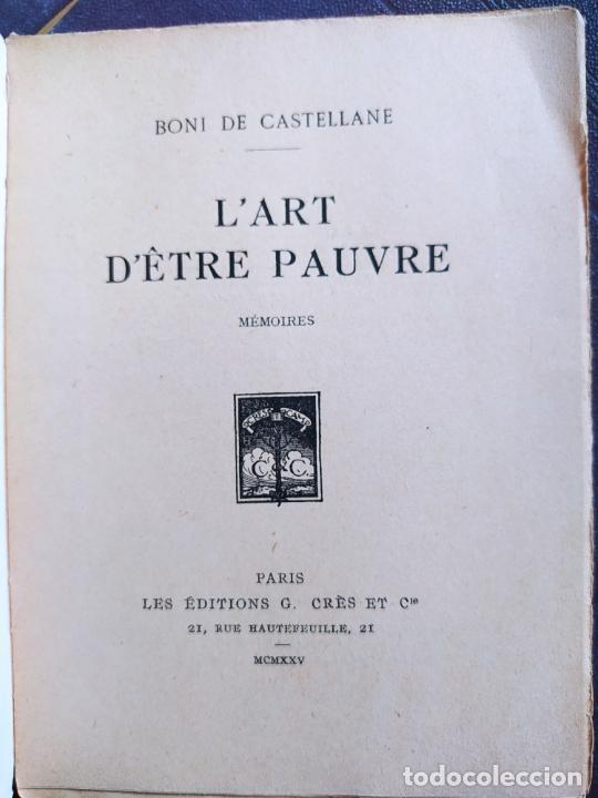 Libros antiguos: lart detre pauvre (mémoires) de de castellane boni, Editions Georges Crès Et Cie, 1925 RARE - Foto 9 - 236524195