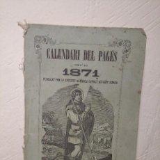 Libri antichi: CALENDARI DEL PAGÉS AÑO 1871 - PUBLICA INSTITUTO AGRÍCOLA CATALÁN DE SAN ISIDRO - CERVERA - LLEIDA. Lote 236562240
