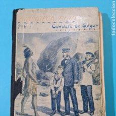 Libros antiguos: LAS VACACIONES - CONDESA DE SEGUR - TEODOMIRO MORENO - 1° ED. 1925 - ILUSTRADO - VER FOTOS. Lote 236568165