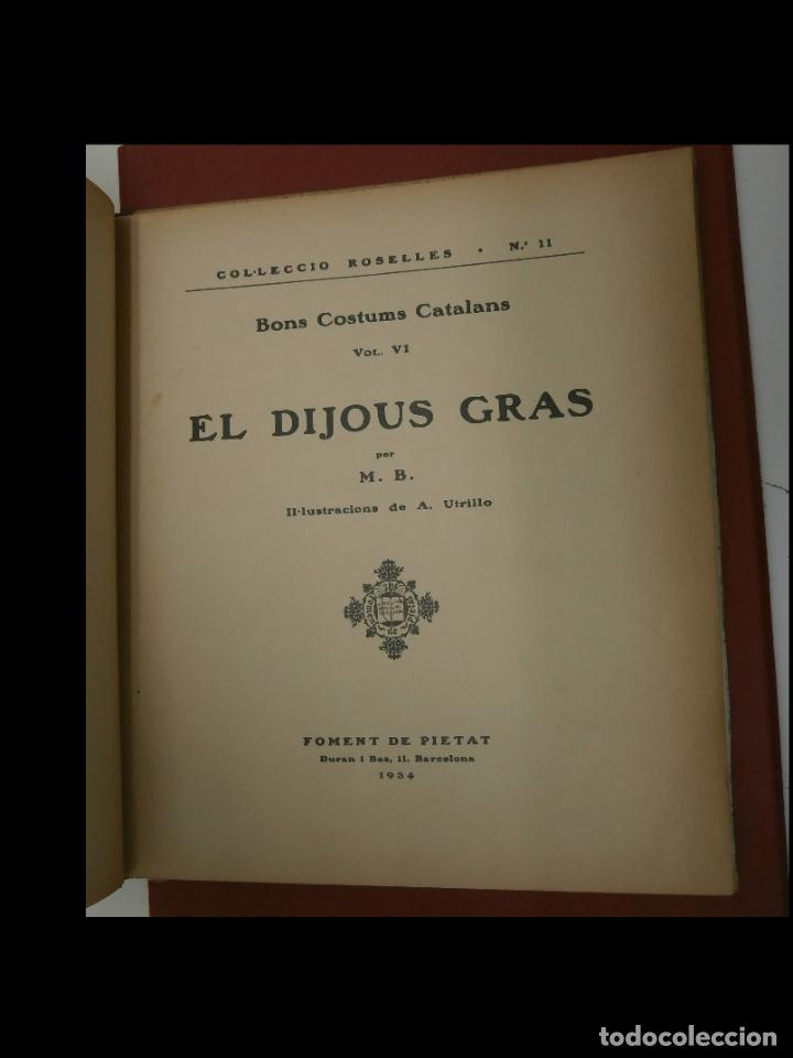 Libros antiguos: El Dijous Gras. Bons Costums Catalans. Vol. VI. Mercè Baguer. - Foto 3 - 236598620