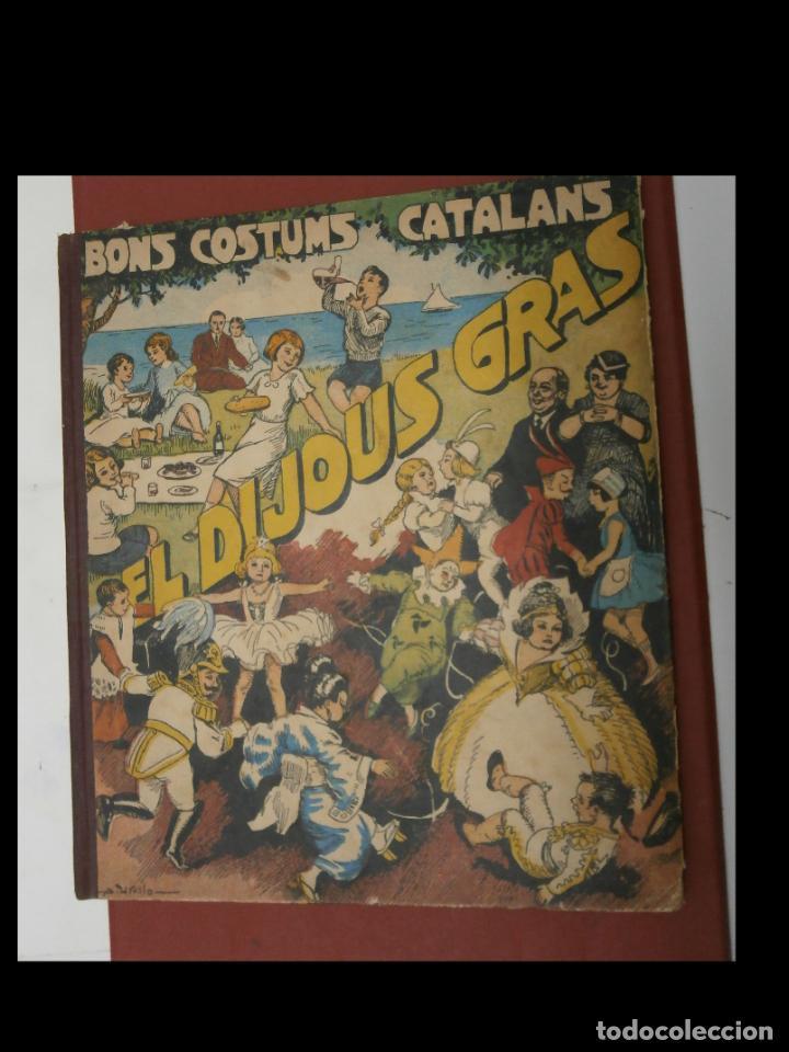 EL DIJOUS GRAS. BONS COSTUMS CATALANS. VOL. VI. MERCÈ BAGUER. (Libros Antiguos, Raros y Curiosos - Literatura Infantil y Juvenil - Otros)