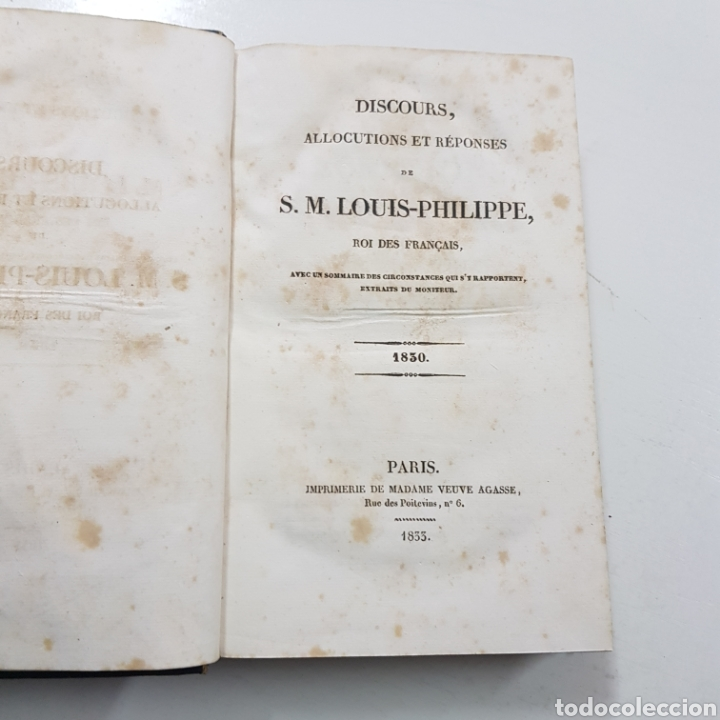 DISCOURS ALLOCUTIONS ET REPONSES DE S. M. LOUIS PHILPPE ROI DES FRANCAIS 1830 MADAME VEUVE 1833 (Libros Antiguos, Raros y Curiosos - Otros Idiomas)