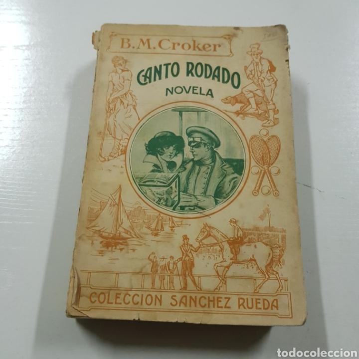 Libros antiguos: CANTO RODADO 1923 B. M. CROKER - COLECCION SANCHEZ RUEDA - Foto 9 - 236721345