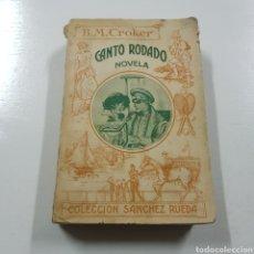 Libros antiguos: CANTO RODADO 1923 B. M. CROKER - COLECCION SANCHEZ RUEDA. Lote 236721345