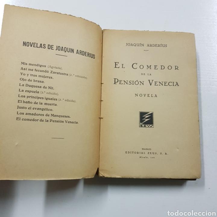 Libros antiguos: EL COMEDOR DE LA PENSION VENECIA - JOAQUIN ARDERIUS 1930 PRIMERA EDICIÓN - EDITORIAL ZEUS - Foto 3 - 236723250