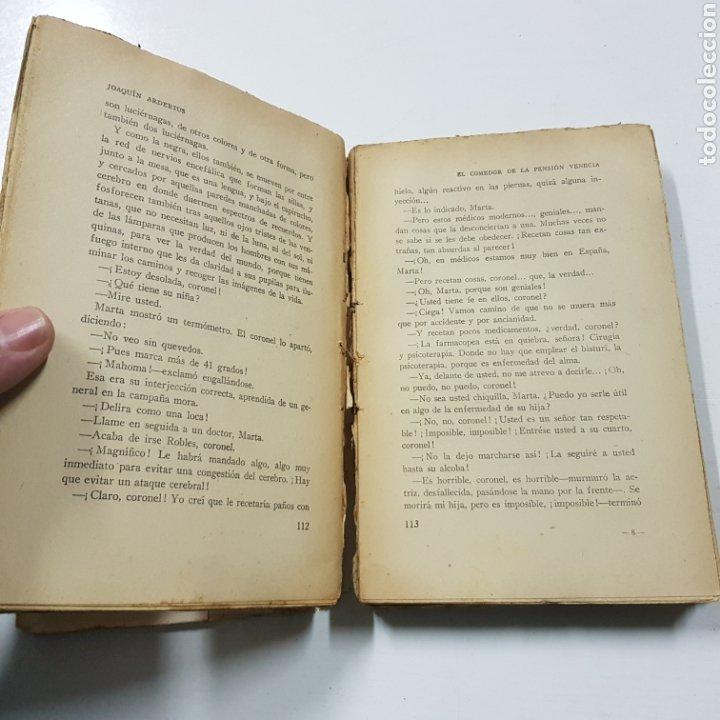 Libros antiguos: EL COMEDOR DE LA PENSION VENECIA - JOAQUIN ARDERIUS 1930 PRIMERA EDICIÓN - EDITORIAL ZEUS - Foto 5 - 236723250