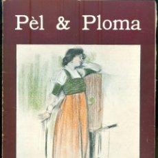 Libros antiguos: NUMULITE L0667 PEL & PLOMA BARCELONA MAIG 1902 UN NÚMERO 1 PTA. Lote 236812125