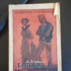 Libros antiguos: EL SUPLICIO DE MARIA ANTONIETA - A. DUMAS (PADRE) - NOVELA UNIVERSAL - Nº 14. Lote 236896415