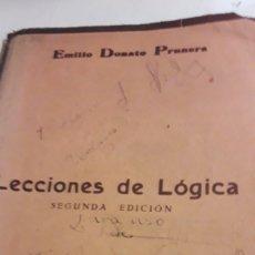 Libros antiguos: 1932 - LECCIONES DE LÓGICA POR EMILIO DONATO PRUNERA. Lote 236959295
