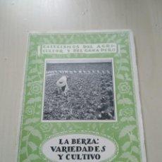 Libros antiguos: CATECISMOS DEL AGRICULTOR Y DEL GANADERO Nº19. LA BERZA: VARIEDADES Y CULTIVOS. CALPE. Lote 237036415