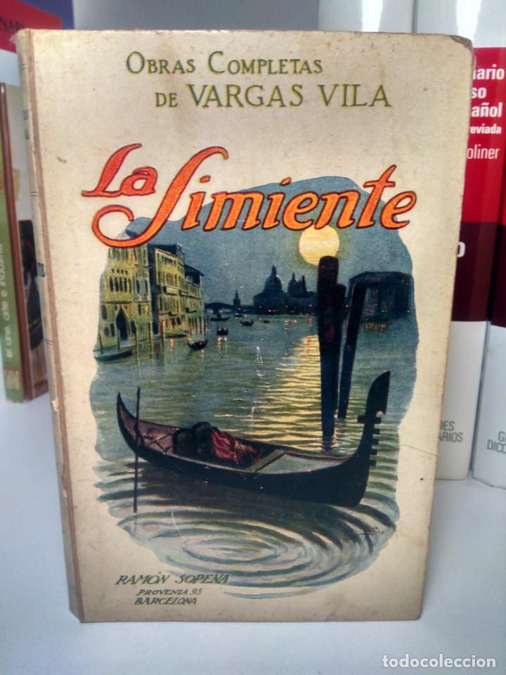 LA SIMIENTE - OBRAS COMPLETAS DE VARGAS VILA, Nº 1 - RAMÓN SOPENA, 1919 (Libros antiguos (hasta 1936), raros y curiosos - Literatura - Narrativa - Otros)