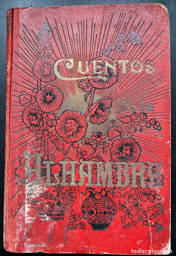 CUENTOS DE LA ALHAMBRA DE WAHINGTON IRVING - 1910 (Libros antiguos (hasta 1936), raros y curiosos - Literatura - Narrativa - Otros)