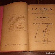 Libros antiguos: LA TOSCA - DRAMA TRÁGICO - V. SARDOU - 1916. Lote 237137570