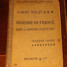 Libros antiguos: HISTOIRE DE FRANCE DEPUIS LA REVOLUTION JUSQU'EN 1875. Lote 237138565