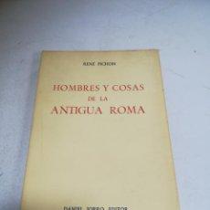 Libros antiguos: HOMBRES Y COSAS DE LA ANTIGUA ROMA. RENÉ PICHÓN. ED.DANIEL JORRO. 1928. RUSTICA. 357 PAG. Lote 237160360