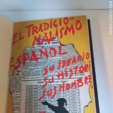 Libros antiguos: EL TRADICIONALISMO ESPAÑOL 1934 S IDEARIO SU HISTORIA SUS HOMBRES. Lote 237175400