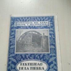 Libros antiguos: CATECISMOS DEL AGRICULTOR Y DEL GANADERO Nº85. FERTILIDAD DE LA TIERRA. CALPE. Lote 237251075
