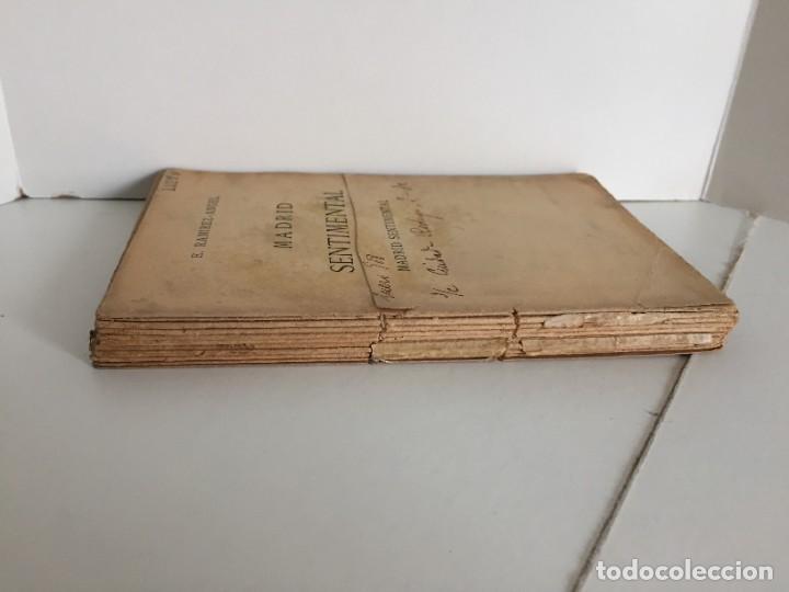 Libros antiguos: E. RAMIREZ-ANGEL. MADRID SENTIMENTAL. BIBLIOTECA ECONÓMICA SELECTA. PEREZ VILLACENCIO, EDITOR. 1907. - Foto 3 - 237264800