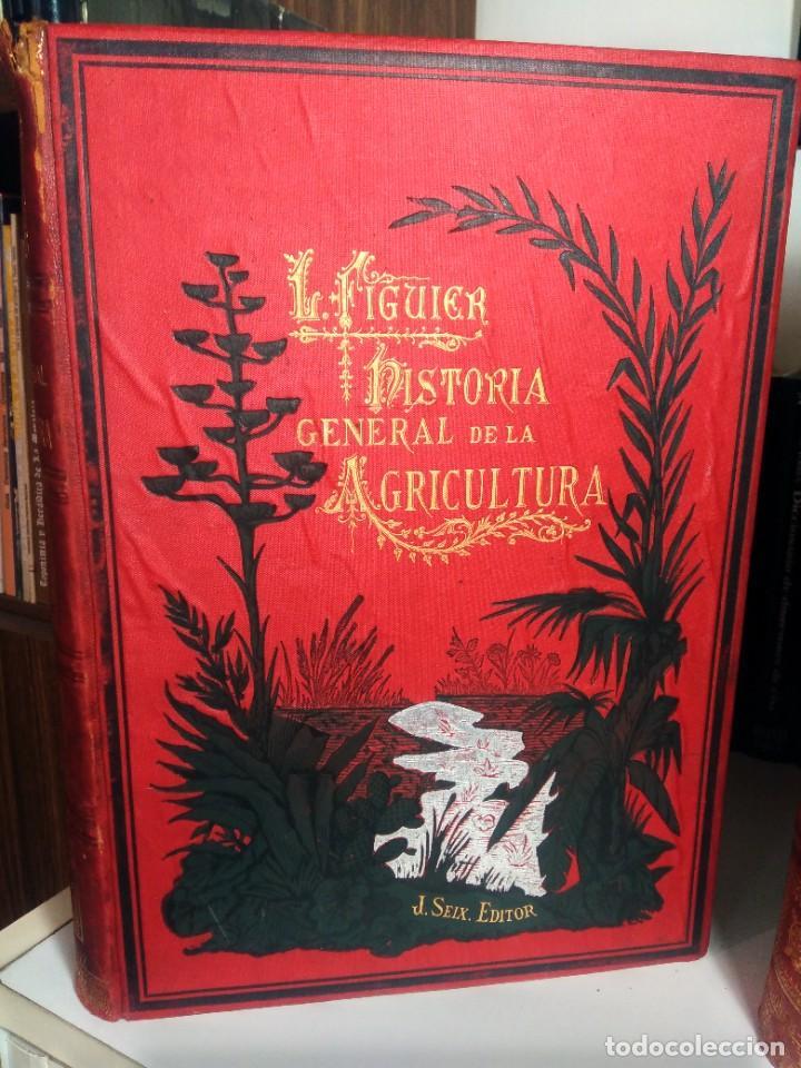 Libros antiguos: HISTORIA GENERAL DE LA AGRICULTURA - L. FIGUIER - FINES DEL S. XIX - 3 TOMOS - MEDIA PIEL - Foto 2 - 237272205
