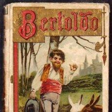 Libri antichi: BERTOLDO. BERTOLDINO Y CACASENO - DELLA CROSE, CESARE / DELLA FRATA, C. SCALIGIEIRE - A-CUENTO-0987. Lote 237378865