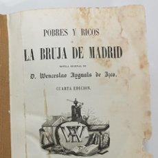 Libros antiguos: POBRES Y RICOS O LA BRUJA DE MADRID. TOMO II. WENCESLAO AYGUALS DE IZCO. 1856. GRABADOS Y LÁMINAS. Lote 237537065