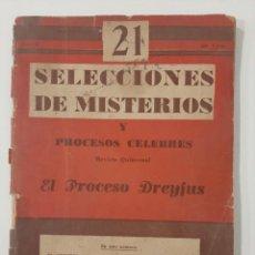 Libros antiguos: SELECCIONES DE MISTERIOS Y PROCESOS CÉLEBRES 21. EL PROCESO DREYFUS. BUENOS AIRES. 1944. Lote 237558825