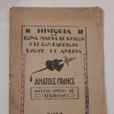 Libros antiguos: HISTORIA DE DOÑA MARÍA DE AVALOS. LUCIFER. ANATOLE FRANCE. NOVELAS CORTAS DE EL LIBERAL. SIN FECHA. Lote 237561060