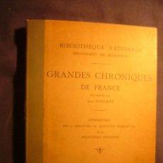 Libros antiguos: - GRANDES CHRONIQUES DE FRANCE ENLUMINÉES PAR JEAN FOUCQUET - (PARIS, S.F.) (51 LAMINAS). Lote 237570380