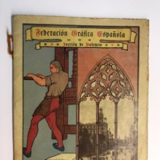 Libros antiguos: VALENCIA. FEDERACIÓN GRAFICA ESPAÑOLA. BODAS DE ORO DE SU FUNDACIÓN (A.1882 - 1932). Lote 237766725