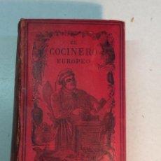 Libros antiguos: JULIO BRETEUIL: EL COCINERO EUROPEO (1892). Lote 237867700