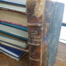 Libri antichi: HOMBRE DE AMOR, EL CABALLERO AUDAZ. 1924. L.23183. Lote 237903315