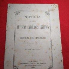 Libros antiguos: 1880. NOTICIA DE ALGUNOS ARTISTAS CATALANES INÉDITOS DE LA EDAD MEDIA Y DEL RENACIMIENTO. PUIGGARI.. Lote 237965990