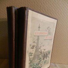 Libros antiguos: L'EXPOSITION DE PARIS 1889 PUBLIÉE AVEC LA COLLABORATION D'ÉCRIVAINS SPÉCIAUX (4 PARTES EN 2 VOLS). Lote 238105220