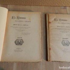 Libros antiguos: EL HIERRO SUS CORTES Y ENLACES POR ANTONIO ROVIRA Y RABASSA 2 VOL 1910. Lote 238113600