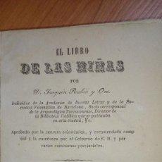 Libros antiguos: LIBRO DE LA NIÑAS 1875 LIBRERIA DE RUBIO 164 PGS PERGAMIGO. Lote 238318615