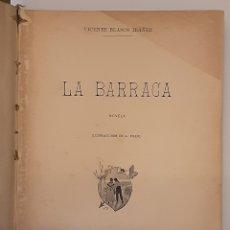 Libri antichi: LA BARRACA, BLASCO IBÁÑEZ, V. LIB. DE FRANCISCO SEMPERE, ILUSTRACIONES DE A. FILLOL. VALENCIA, 1901. Lote 238340530