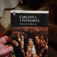 Livres anciens: GARGANTUA Y PANTAGRUEL POR FRANCOIS RABELAIS. ED PLAZA JANES 1993. Lote 238532760