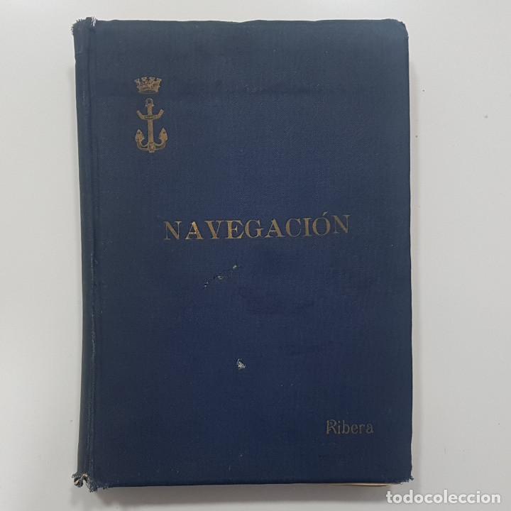Libros antiguos: Tratado de Navegación. Luis de Ribera y Uruburu. 1935 - Foto 3 - 238599040