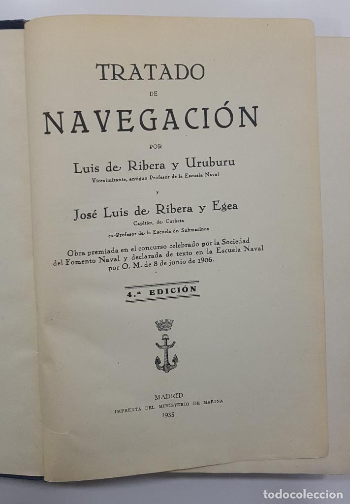Libros antiguos: Tratado de Navegación. Luis de Ribera y Uruburu. 1935 - Foto 2 - 238599040