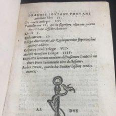 Libros antiguos: 1518 IOANNIS IOVIANI PONTANI. AMORUM LIBRI DE AMORE CONIUGALI, TUMULORUM, EDICIÓN ORIGINAL LATÍN. Lote 239399620