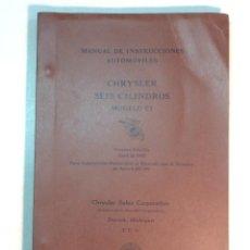 Libros antiguos: MANUAL DE INTRUCCIONES AUTOMÓVILES CHRYSLER SEIS CILINDROS MODELO CI (1932). Lote 239507210