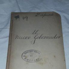 Libros antiguos: ANTIGUO LIBRO EL NUEVO GOBERNADOR LEOPOLDO PARDO É IRULETA AÑO 1906. Lote 239695440